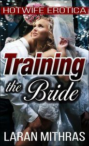 Training the Bride