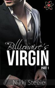 The Billionaire's Virgin Part 1