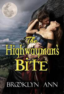 The Highwayman's Bite