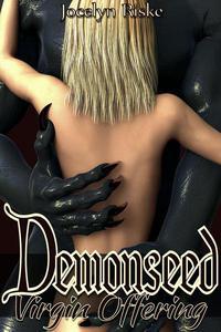 Demonseed: Virgin Offering: Monster Breeding Erotica
