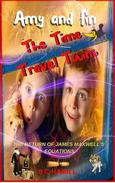 Amy and Fin. The Time Travel Twins and the Human Interstellar Portal