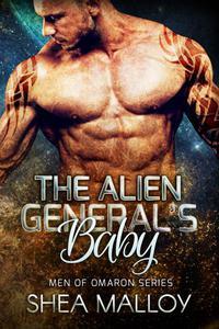 The Alien General's Baby: Sci-fi Alien Romance