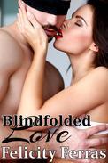 Blindfolded Love