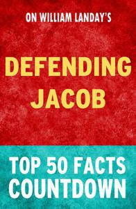 Defending Jacob: Top 50 Facts Countdown
