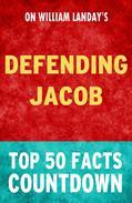 Defending Jacob: Top 50 Facts Countdown