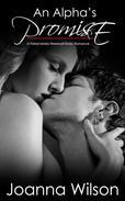 An Alpha's Promise - A Fated Mates Werewolf Erotic Romance