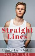 Straight Lines (Dylan's List - Vol. 2)