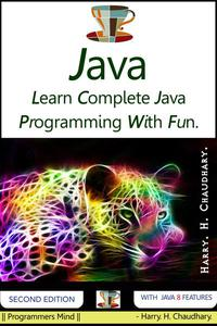 Java : Learn Complete Java Programming With Fun.