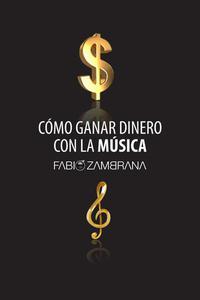 Cómo Ganar Dinero Con La Música
