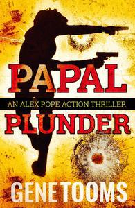 Papal Plunder: an Action Thriller