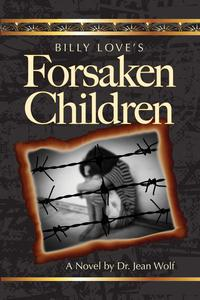 Billy Love's Forsaken Children