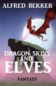 Dragon Skins and Elves