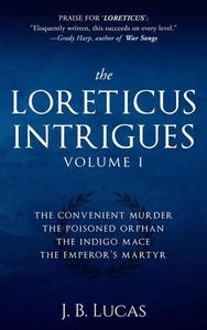 The Loreticus Intrigues Volume 1