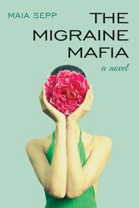The Migraine Mafia