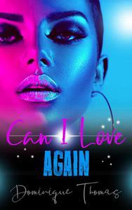 Can I Love Again