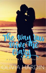 The Way You Drive Me Crazy