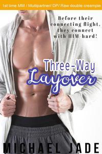 Three-Way Layover