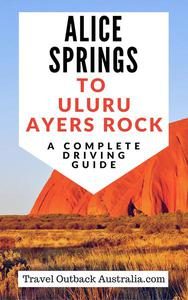 Alice Springs to Uluru/Ayers Rock Driving Guide