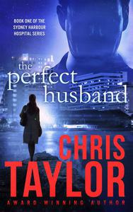 The Perfect Husband - Book One of the Sydney Harbour Hospital Series
