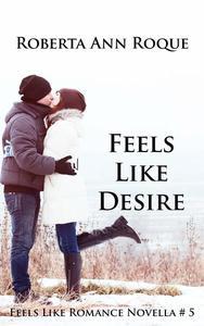 Feels Like Desire