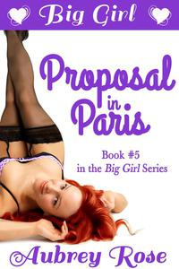 Big Girl Proposal in Paris