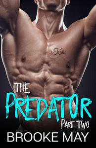 The Predator: Part Two