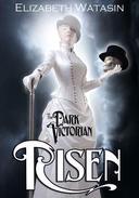 The Dark Victorian: Risen