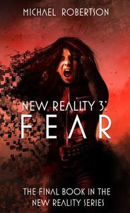 New Reality 3: Fear