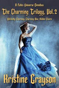 The Charming Trilogy, Vol.2: A Fates Universe Omnibus