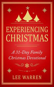 Experiencing Christmas