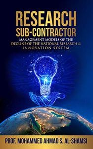 Research Sub-Contractor: Models For The Decline Of The National Research and Innovation System