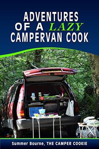 Adventures of a Lazy Campervan Cook