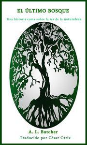 El Último Bosque