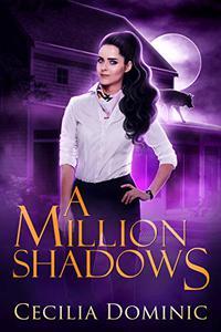 A Million Shadows: A Lycanthropy Files novella