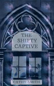 The Shifty Captive