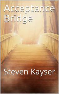 Acceptance Bridge: Crossing the Great Divide