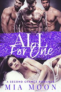 All for One: A Second Chance Romance