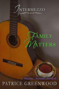 Intermezzo: Family Matters