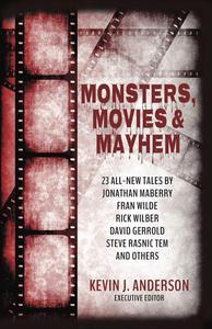 Monsters, Movies & Mayhem
