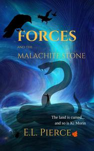Forces and the Malachite Stone