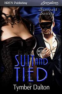 Suit and Tied [Suncoast Society]