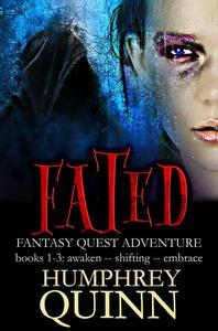 Fated Fantasy Quest Adventure Books 1-3 (Awaken, Shifting, Embrace)