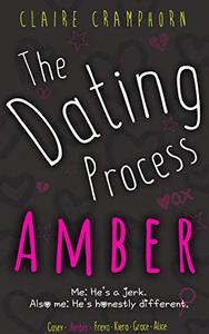 The Dating Process: Amber