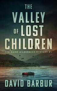 The Valley Of Lost Children