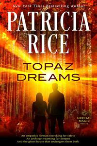 Topaz Dreams