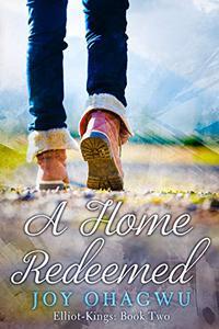 A Home Redeemed - A Christian Suspense