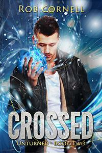 Crossed: An Urban Fantasy Novel