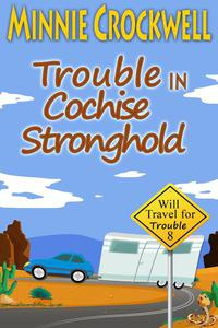Trouble in Cochise Stronghold