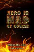 Nero is Mad, of Course