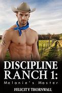 Discipline Ranch 1: Melanie's Master